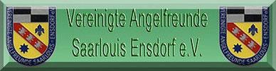 Vereinigte Angelfreunde Saarlouis-Ensdorf e.V.