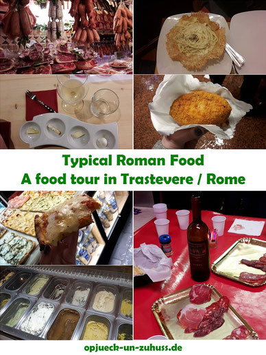 Typical Roman Food - a food and wine tasting tour in Traszevere / Rome