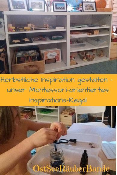 Herbstliche Inspiration gestalten - unser Montessori-orientiertes Inspirations-Regal