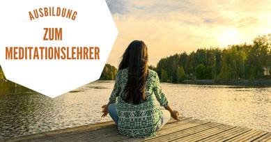 Meditation, Meditationslehrer, Ausbildung, Seminar, Regensburg, Passau, Nürnberg