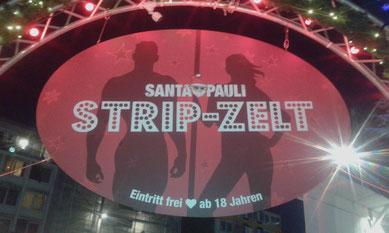 STRIP-ZELT SANTA PAULI Hamburgs geilster Weihnachtsmarkt 2017 auf dem Spielbudenplatz
