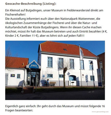 Ein Teil des Cache-Listings im Nationalpark-Haus Museum Fedderwardersiel