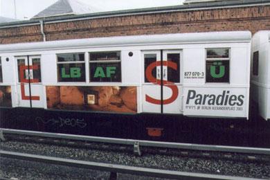 ParaDieS-Bahn mit grünen QUAntisilben (Berlin, Oktober 2003)