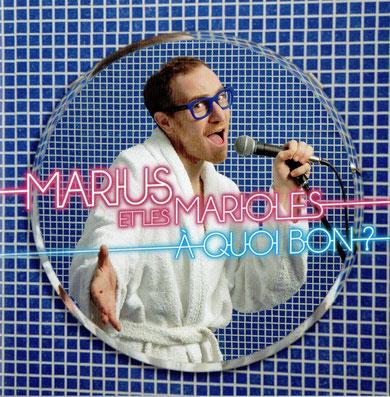 MariUs Et leS maRioLes - A quoi bon ? (2016) [Mastering]