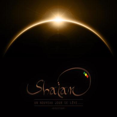 Shaïan - Un nouveau jour se lève... (2016) [Mastering]