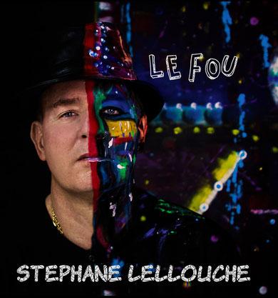 Stephane Lellouche - Le fou (2019) [Mastering]