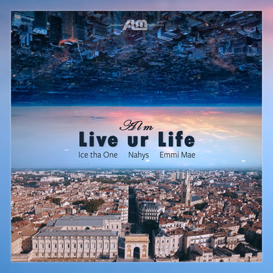 ALM - Live ur Life (2020) [Production, mix & mastering]