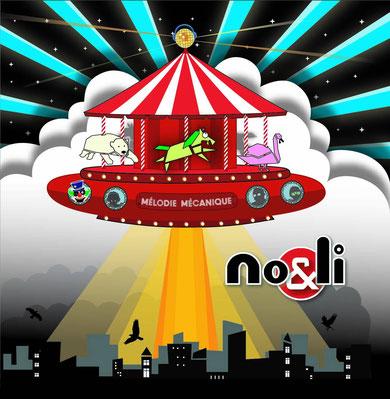 No&Li - Mélodie mécanique (2019) [Mastering]