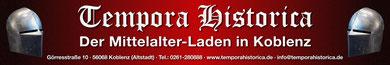 Die offizielle Homepage von Tempora Historica - dem Mittelalter-Laden in Koblenz