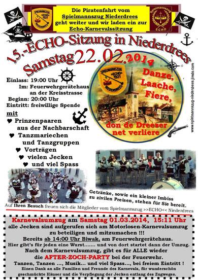 Plakat 15. Echo Sitzung Spielmannszug Rheinbach Niederdrees 22.02.2014 und After Zoch Party 01.03.2014