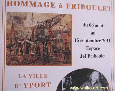 Hommage à Friboulet, Ausstellungsplakat, Yport 2011, Jens Walko, walko-art