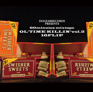 DJ KILLWHEEL aka 16FLIP - OL'TIME KILLIN' vol.2
