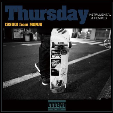 ISSUGI - Thrusday Instrumental & Remixes