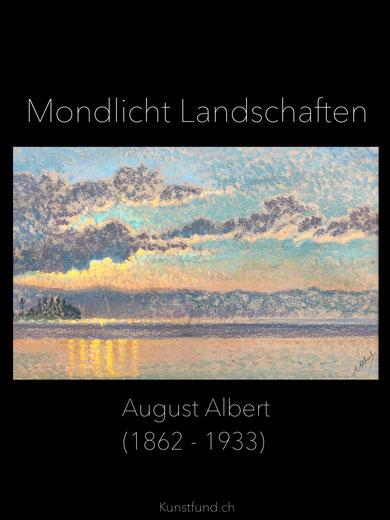 Albert August - Mondlicht Landschaften.