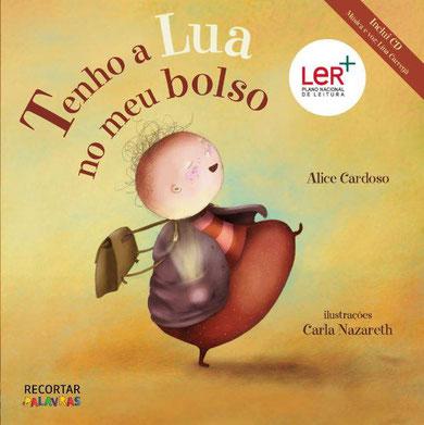 """livro infantil """"Tenho a lua no meu bolso"""" da autora Alice Cardoso"""
