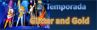 Glitter & Gold Season 2 Estado: Completa/Finalizada (21/21)