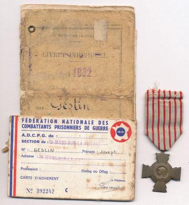 Livret militaire, carte d'Ancien Combattant Prisonnier de Guerre et Croix du Combattant 1939-1945 décernée à Joseph GESLIN.