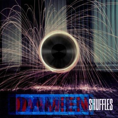 Damien Shuffles