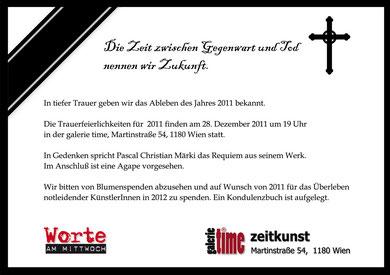 galerie time Lesung Pascal Christian Märki - Gedenken und Trauerfeierlichkeiten für das Jahr 2011