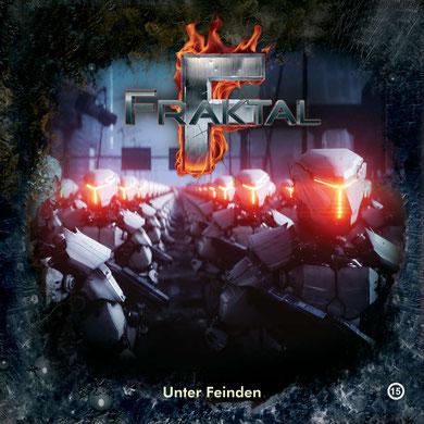 CD-Cover Fraktal - Folge 15 Unter Feinden