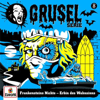 Cover Gruselserie: Frankensteins Nichte - Erbin des Wahnsinns
