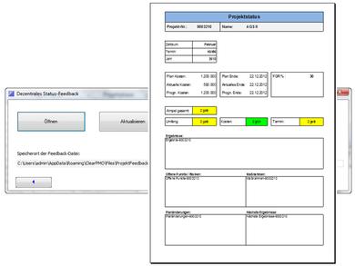 Verteiltes Status Feedback - synchronisiert mit Excel® - zentrale Datenhaltung           mit SQL Server® oder Access®