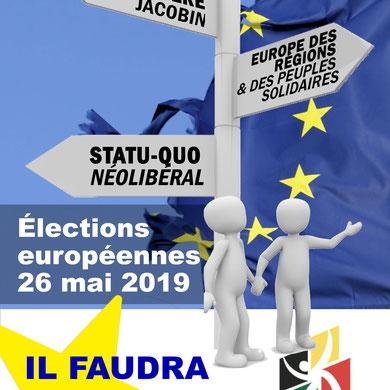 Européennes 2019:  Il faudra choisir!