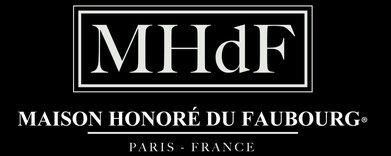 MHdF - MAISON HONORÉ DU FAUBOURG - PARIS FRANCE