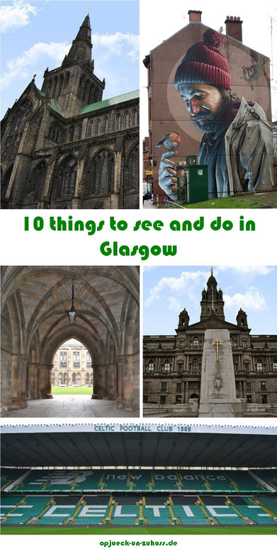 Glasgow - Top 10 things to see and do