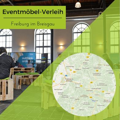 Eventmöbel mieten / Partymöbel Verleih & Vermietung in Freiburg (Schwarzwald) und Umgebung
