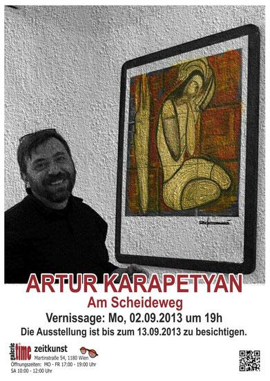 Galerie Time Artur Karapetyan Am Scheideweg Ausstellung Günther Wachtl Armenische Kunst Armenischer Maler Wien