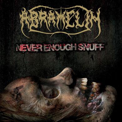 ABRAMELIN - Never Enough Snuff