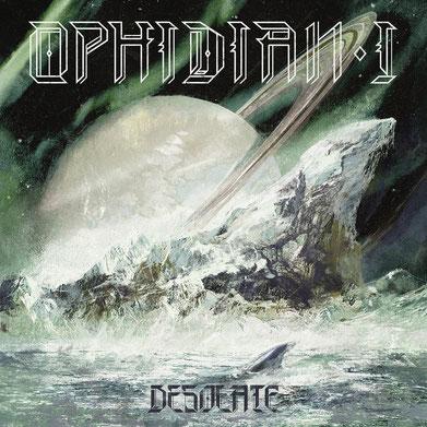 OPHIDIAN I - Desolate