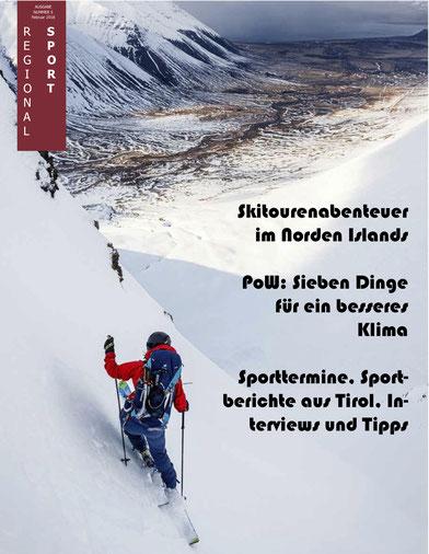 Regionalsport Tirol Österreich Sportmagazin E-Paper Island Wildsaustaffel Rise and Fall Mayrhofen Mädls-Team Rofan Skitourenrennen Trailrun Klettern Brotrezept Sporttermine PoW Gitti Köck Kristin Berglund Christina Sautner Daniela Hochmuth Erwin Hofbauer