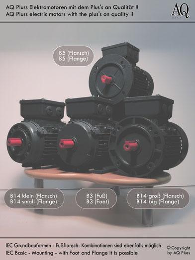 Grundbauformen der Elektromotoren B3 Fussmotor, B5 Flanschmotor, B14 klein  Flanschmotor, B14 groß Flanschmotor. Ohne die Kombinationsbauform B3/5, B3/14 kl und  B3/14 gr (alle mit Fuss und Flansch),