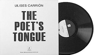 Ulises Carrión, The Poet's Tongue, Guy Schraenen Sound Poetry