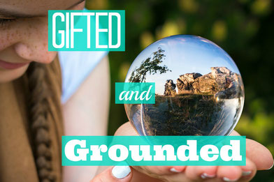 Gifted and Grounded