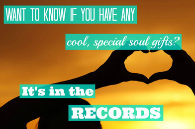 Want to know if you have any cool soul gifts? It's in the records.