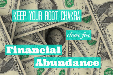 Keep Your Root Chakra Clear for Financial Abundance