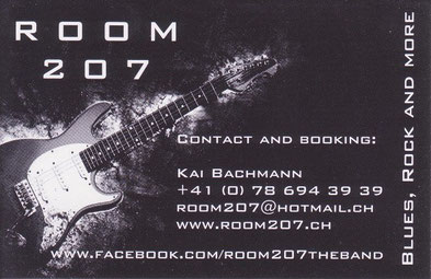 Kontakt, ROOM 207, Room207, Room 207, Kai Bachmann, room207@hotmail.ch, Blues, Rock and more...