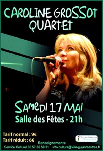 Flyer concert à la salle des Fêtes de Gujan-Mestras le 17 mai 2014