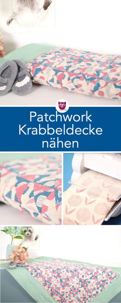 Patchwork Krabbeldecke mit Dreiecken nähen / Babyquilt mit der Big Shot – Nähanleitung von DIY Eule