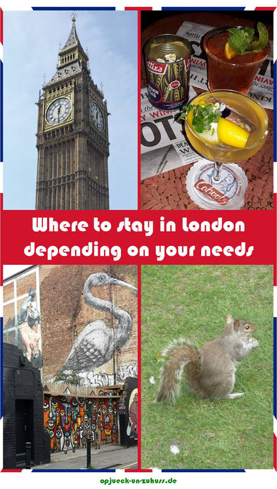 Where to stay in London depending on your needs