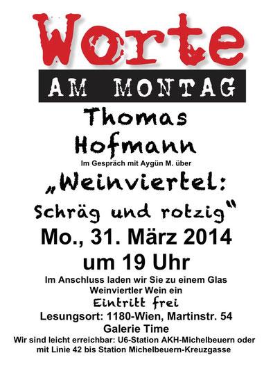 Galerie Time Lesung Aygün M. Worte Am Montag Thomas Hofmann Weinviertel schräg und rotzig Buchautor Günther W. Wachtl