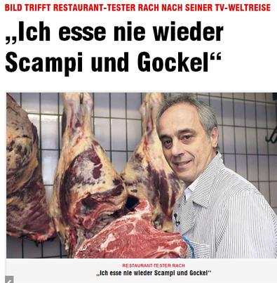 """BILD - Restaurant-Tester Rach  """"Ich esse nie wiede... v. 29.05.2013 - klick mich"""