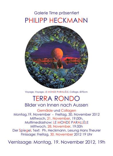 Galerie Time Ausstellung Vernissage Philipp Heckmann Terra Rondo - Le Monde Parallèle - Der Spiegel