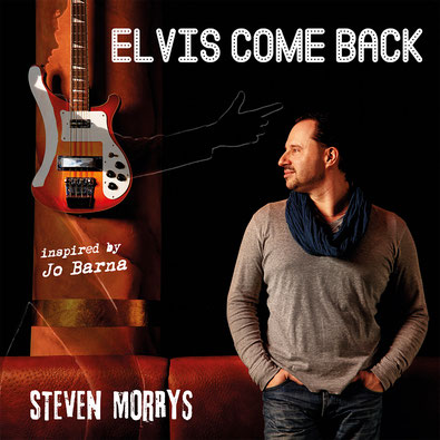 "CD-Cover ""Elvis Come Back"" Steven Morrys"