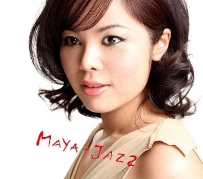 MAYA MAYA+JAZZ