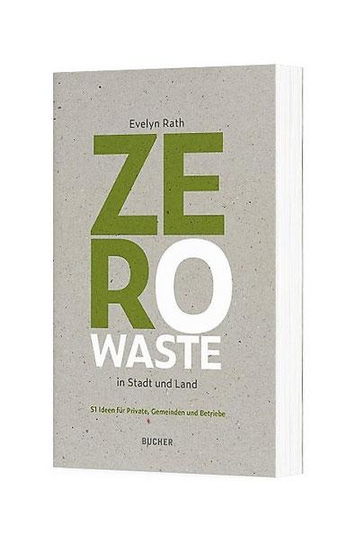 Zero Waste Buch: Zero Waste in Stadt und Land