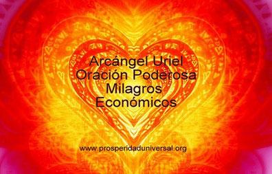 ORACIÓN DE MILAGROS ECONÓMICOS  AL ARCÁNGEL URIEL - PROSPERIDAD UNIVERSAL